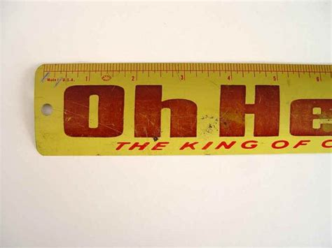 """EARLY TIN RULER ADVERTISING """"OH HENRY! THE KING OF"""