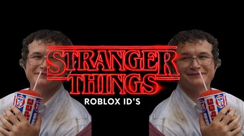 Stranger Things Roblox Id's - YouTube