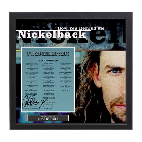 """Nickelback // Chad Kroeger // """"How You Remind Me"""" - Signed"""