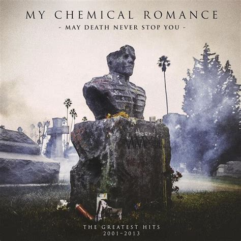 My Chemical Romance 'May Death Never Stop You' Track List