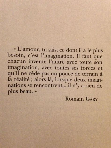 """Romain Gary """"Love, you know, what it needs most is"""